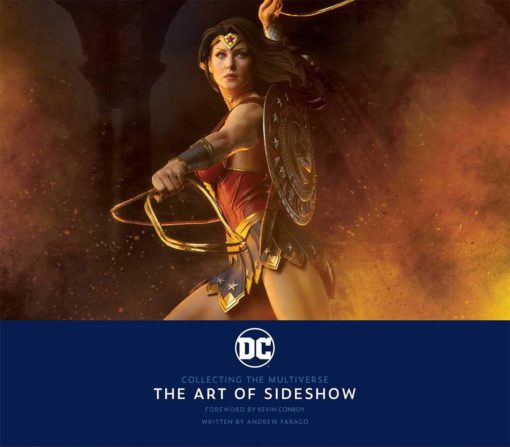 Sideshow Collectibles Book DC: Collecting the Multiverse – The Art of Sideshow